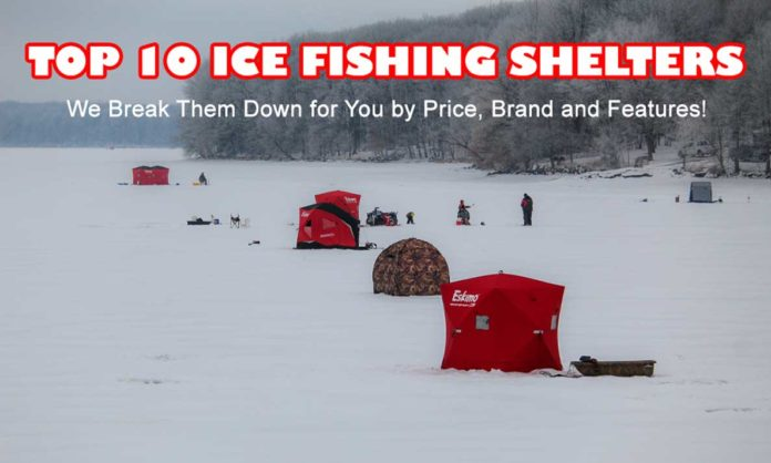 Top 10 Ice Fishing Shelters - Ice Fishing Digest